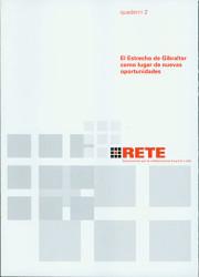 EL ESTRECHO DE GIBRALTAR COMO LUGAR DE NUEVAS OPORTUNIDADES
